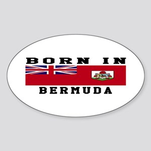 Born In Bermuda Sticker (Oval)