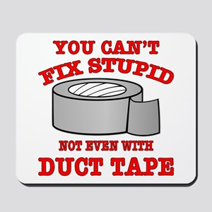You Can't Fix Stupid Mousepad