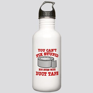 You Can't Fix Stupid Stainless Water Bottle 1.0L