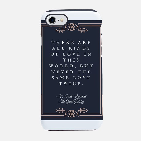 The Great Gatsby Love Quote iPhone 7 Tough Case