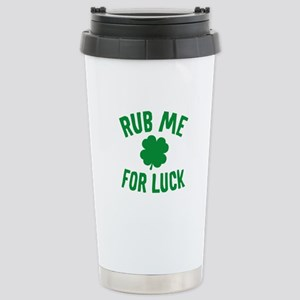 Rub Me For Luck Stainless Steel Travel Mug