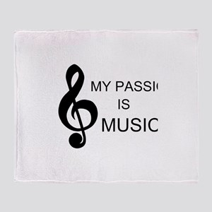 My Passion Is Music Throw Blanket
