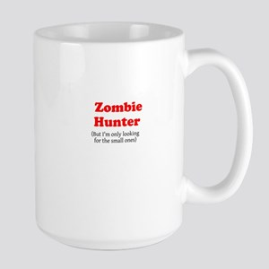 Zombie hunter, I'm only looking for the small ones