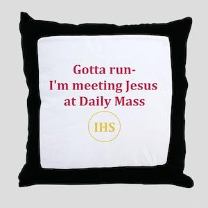 I'm Meeting Jesus at Daily Mass Throw Pillow