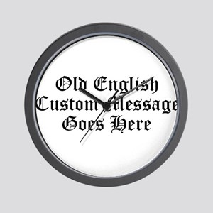 Old English Custom Message Wall Clock