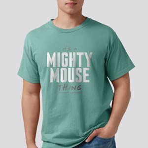 It's a Mighty Mouse Thing Mens Comfort Colors Shir