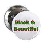 Black and Beautiful Button