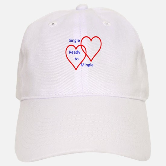 Single ready to mingle Baseball Baseball Cap