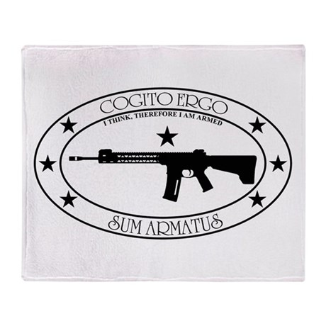 I Think, Therefore I Am Armed Throw Blanket