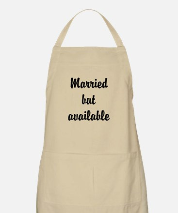 Married but available Apron