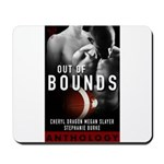 Out of Bounds Mousepad