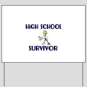 High School Survivor-Zombie-blue Yard Sign