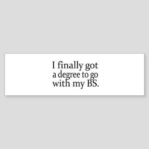 I finally got a degree to go with my BS Bumper Sti