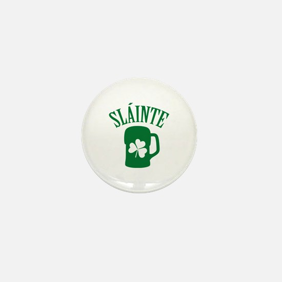 SLAINTE Mini Button