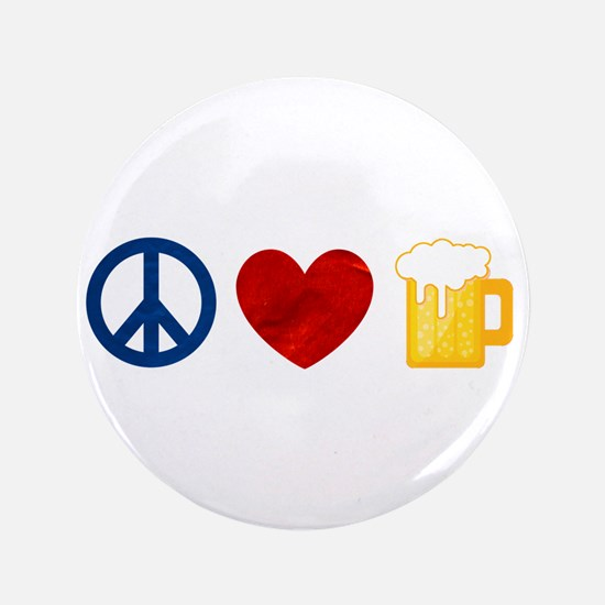 "Peace Love Beer 3.5"" Button"