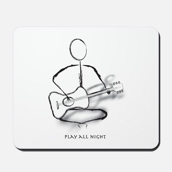Guitar play all night Mousepad