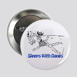 Sleeps With Danes Button