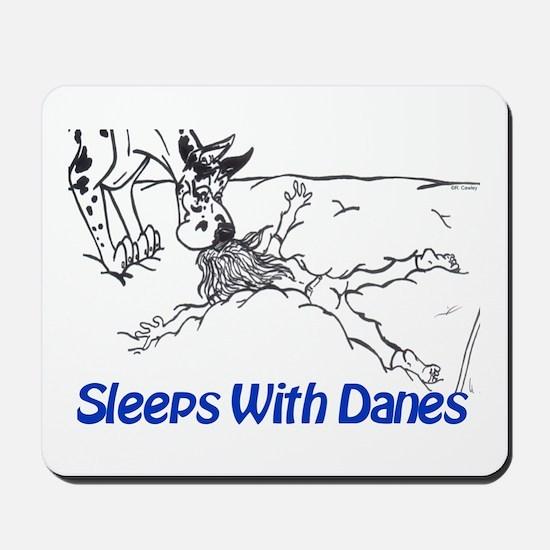 Sleeps With Danes Mousepad