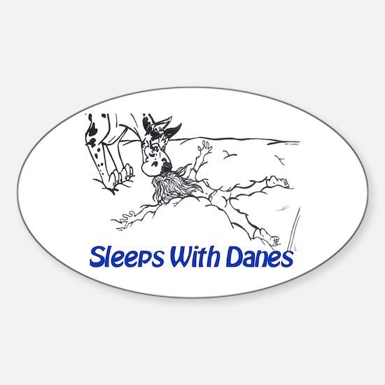 Sleeps With Danes Oval Decal