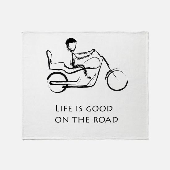 Motorcycle life is good Throw Blanket