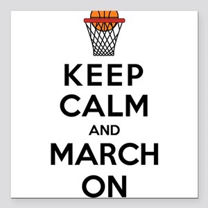 """Keep Calm and March On Square Car Magnet 3"""" x 3"""""""