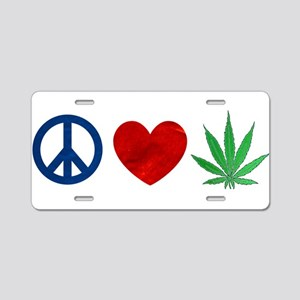 Peace Love Weed Aluminum License Plate