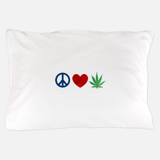 Peace Love Weed Pillow Case