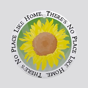 There's No Place Like Home Ornament (Round)
