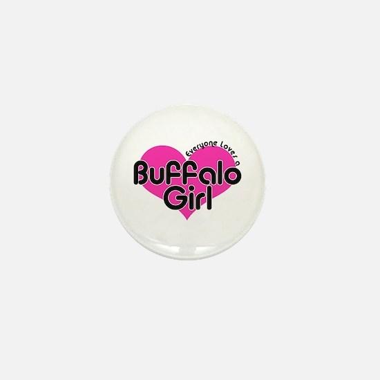 Everyone Loves a Buffalo Girl Mini Button