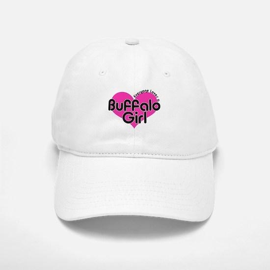 Everyone Loves a Buffalo Girl Baseball Baseball Cap