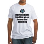God Becoming Fitted T-Shirt