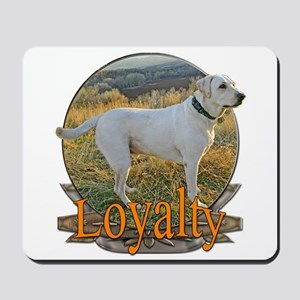 Labrador loyalty Mousepad