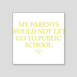 USC PLBLIC SCHOOL Sticker