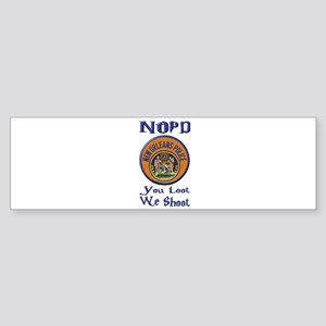 NOPD You Loot We Shoot Bumper Sticker