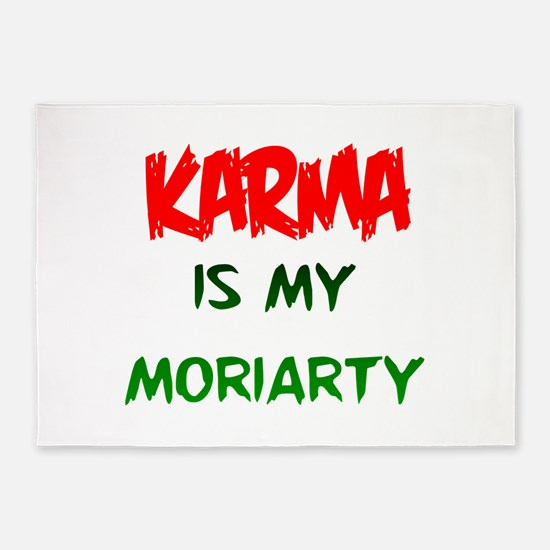Karma is my Moriarty 5'x7'Area Rug