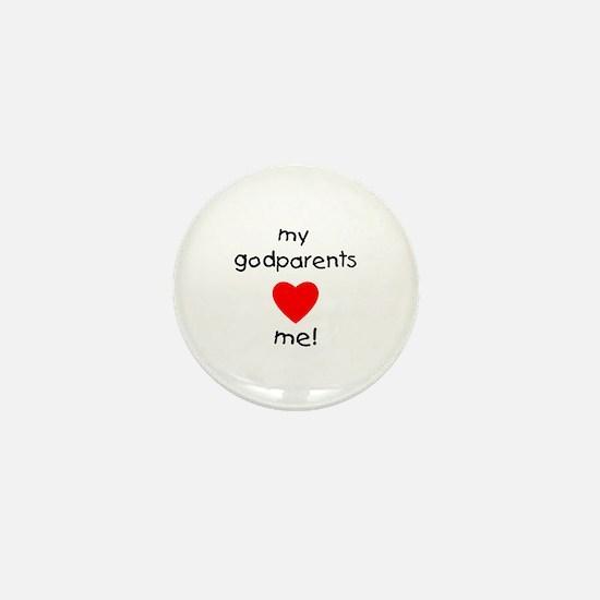 My godparents love me Mini Button