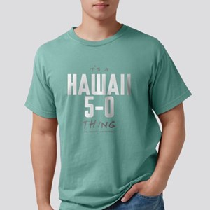 It's a Hawaii 5-0 Thing Mens Comfort Colors Shirt