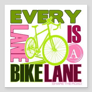"Every Lane Is A Bike Lane Square Car Magnet 3"" x 3"