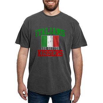 Italians Are Better Kissers Mens Comfort Colors Sh