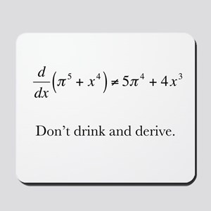 Dont drink and derive Mousepad