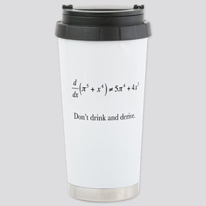 Dont drink and derive.jpg Travel Mug