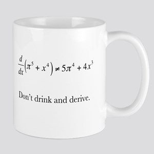 Dont drink and derive Mug