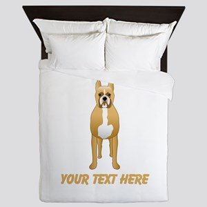 Boxer Dog and Custom Text. Queen Duvet