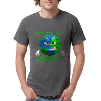 Pollution Makes Me Angry! Mens Comfort Colors Shir