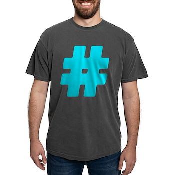 Turquoise #Hashtag Mens Comfort Colors Shirt