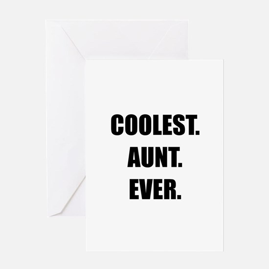 Coolest Aunt Ever Greeting Card