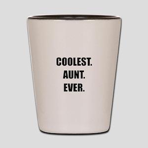 Coolest Aunt Ever Shot Glass