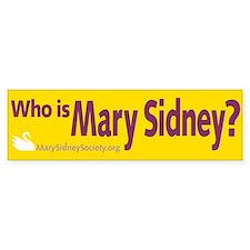 Mary Sidney Bumper Sticker
