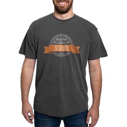 Certified Addict: Scrubs Mens Comfort Colors Shirt