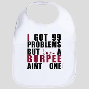 I Got 99 Problems Bib